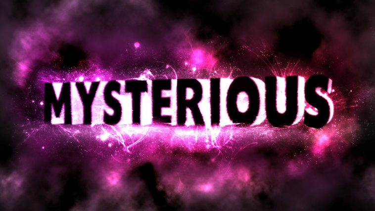 mysterious