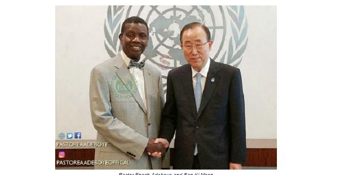 ADEBOYE AND Ban Ki-Moon